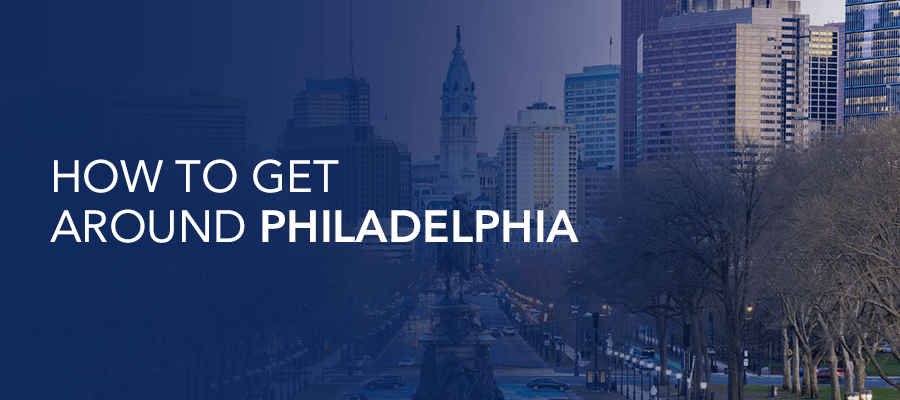 How to get around Philadelphia