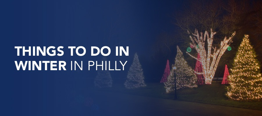 What to do in winter in Philly
